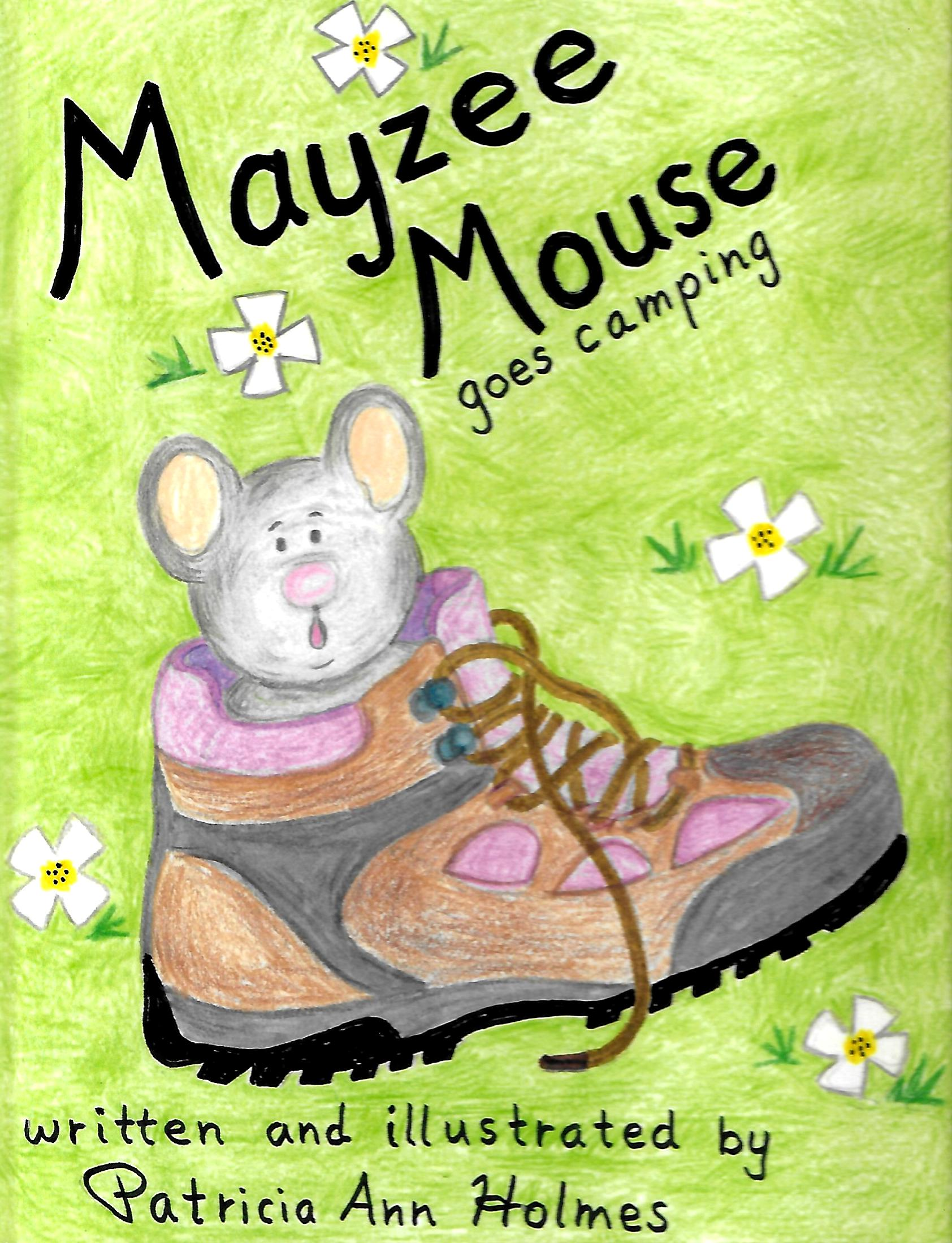 Mayzee Mouse Goes Camping