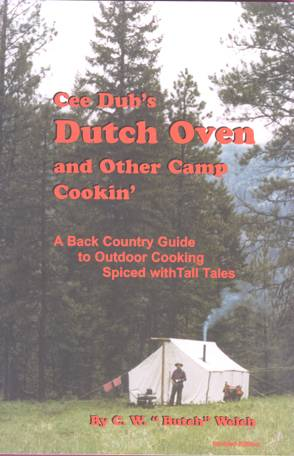 Dutch Oven and Other Camp Cookin'