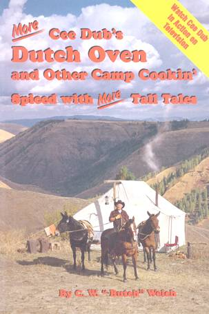 More Dutch Oven and Other Camp Cookin\'