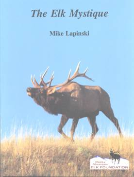 The Elk Mystique