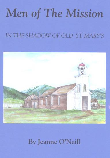 Men of the Mission - In The Shadow of Old St. Mary's