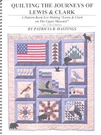 Quilting the Journeys of Lewis & Clark No. II