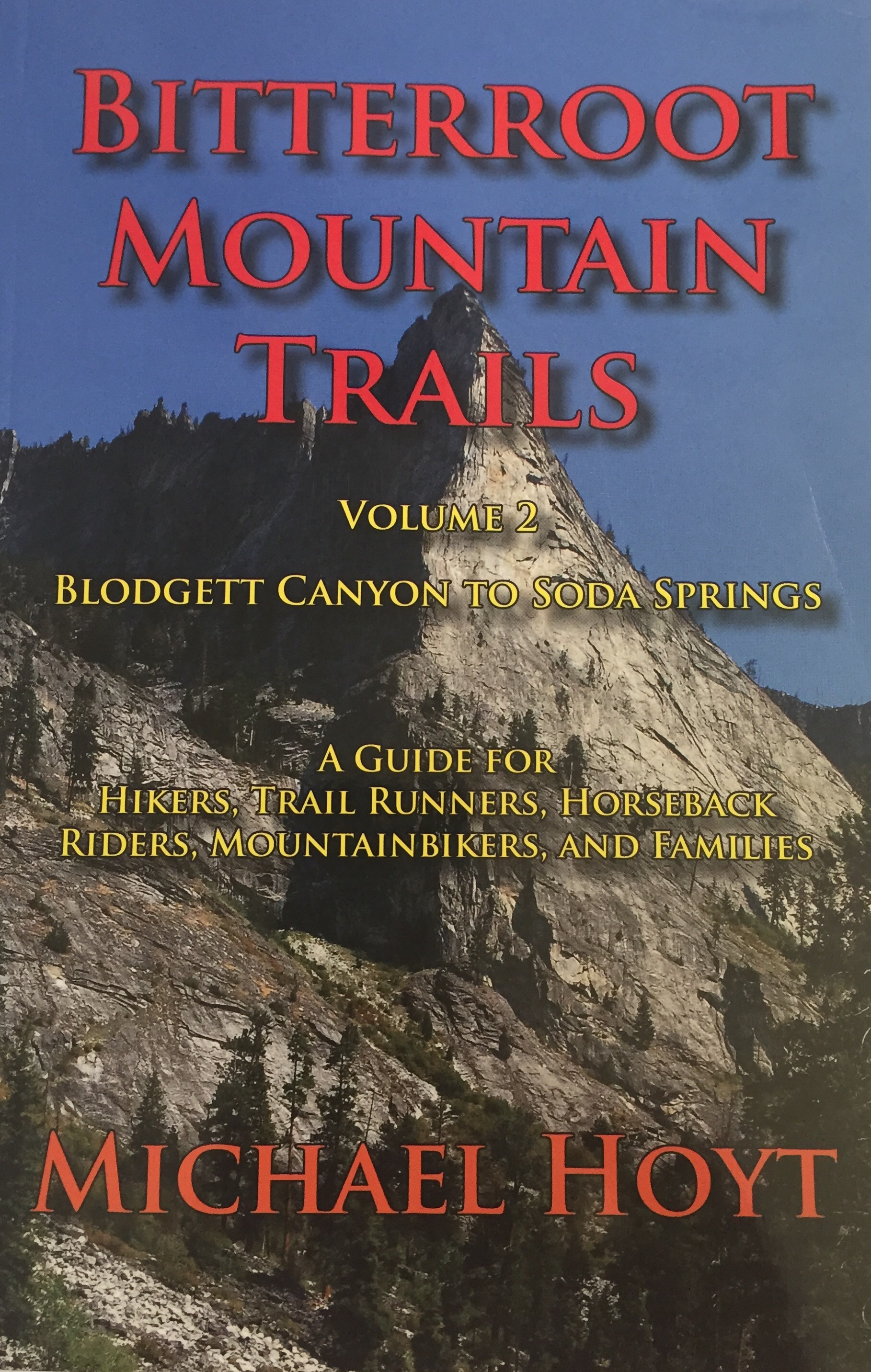 Bitterroot Mountain Trails, Volume 2
