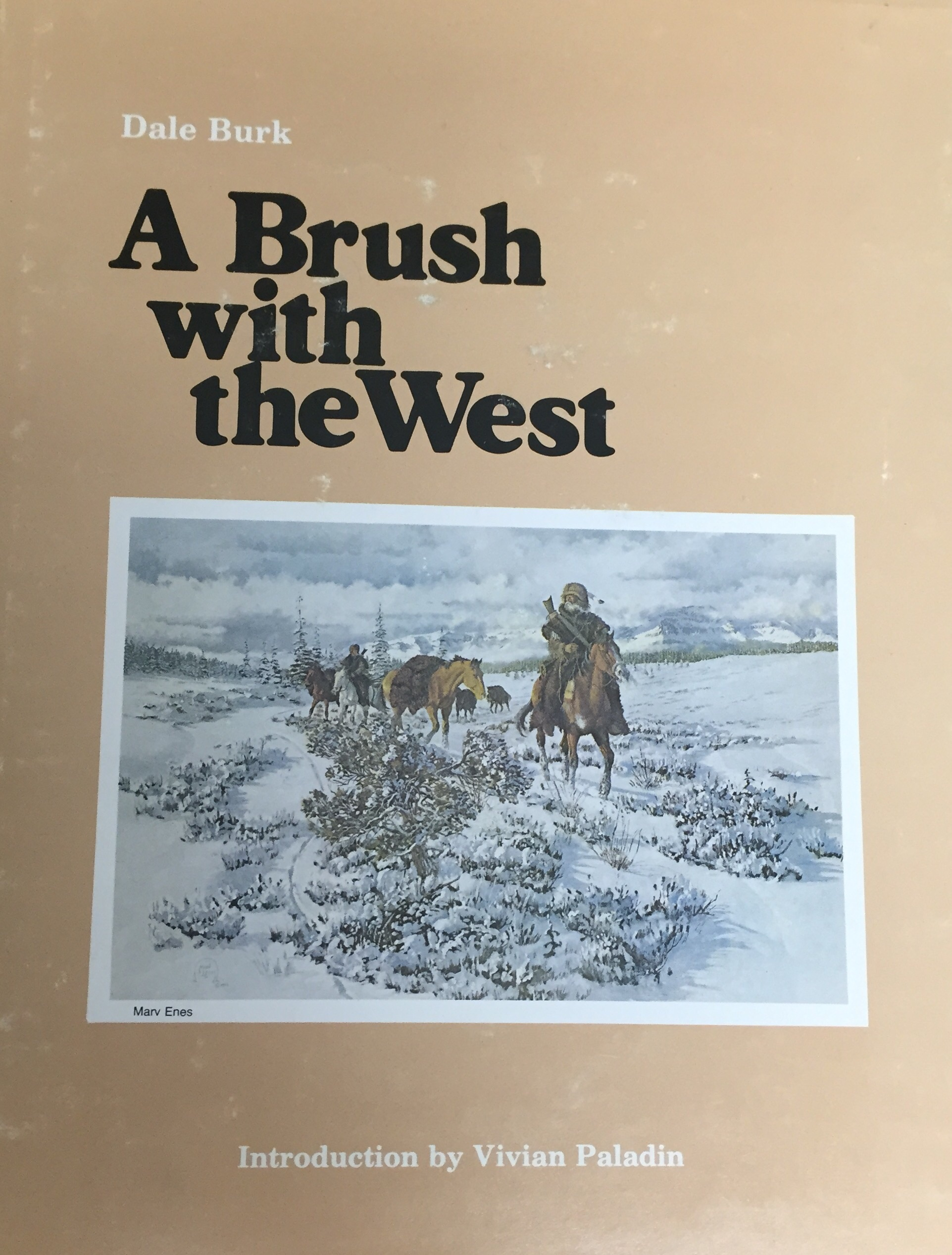 A Brush With the West