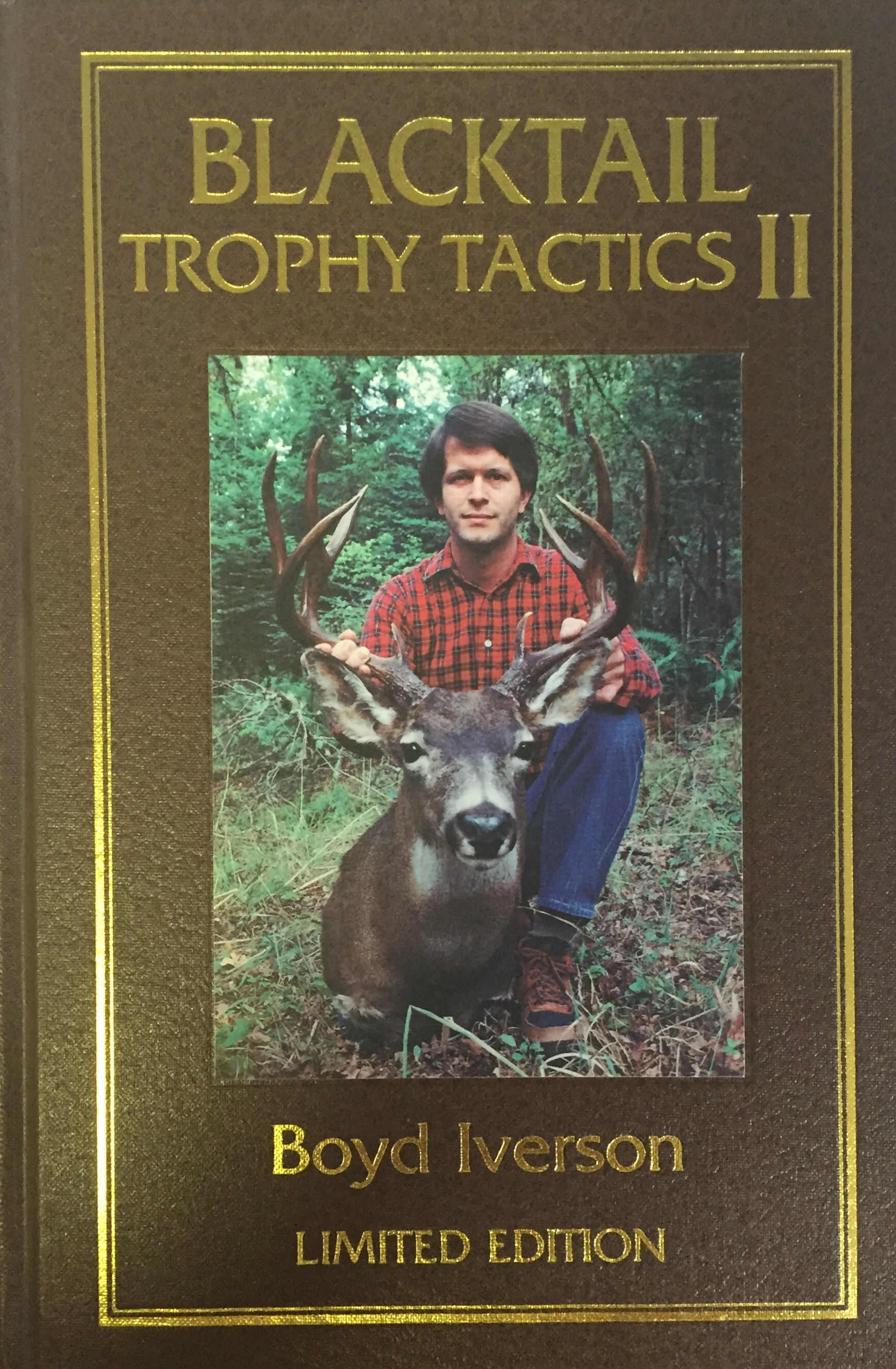 Blacktail Trophy Tactics II - Hardcover