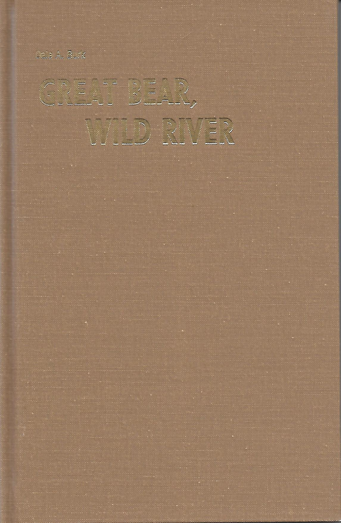 Great Bear, Wild River