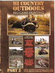 Hi Country Outdoors Big Game Hunting, Part II